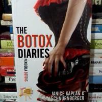 The Botox Diaries - Janice Kaplan & Lynn Schnurnberger