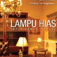 Lampu Hias untuk Rumah Tinggal - Griya Kreasi