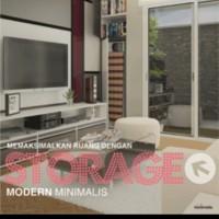 Memaksimalkan Ruang Dengan Storage Modern Minimalis