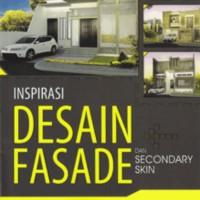 Inspirasi Desain Fasade Dan Secondary Skin