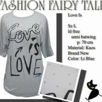 blouse semi batwing biru muda 'Love is Love' merk