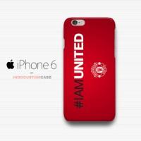 #IAMUNITED Manchester United iPhone 6 Cover Hard Case