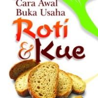 Cara Awal Buka Usaha Roti Kue - Elex Media Komputindo
