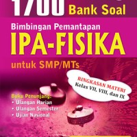 1700 Bank Soal Bintap IPA Fisika SMP/MTs K13