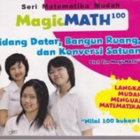 Magic Math 100: Bidang Datar, Bangun Ruang, dan Konversi Satuan