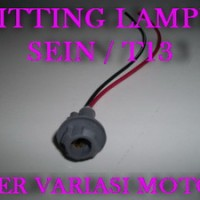 FITTING LAMPU SEIN / T13