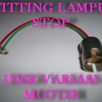 FITTING LAMPU STOP  DAN KOTA BELAKANG