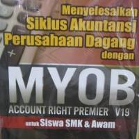 Menyelesaikan Siklus Akuntansi Perusahaan Dagang Dengan MYOB Account R