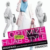 Optimize Your Hijab Style; Modifikasi Gaya Berhijab Untuk Tampil Memes