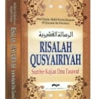 Risalah Qusyairiyah ( Induk Ilmu Tasawuf )