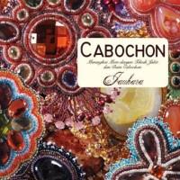 Jauhara - Cabochon : Merangkai Mote Dengan Teknik Jahit dan Batu Cabochon