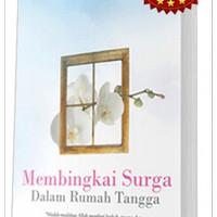 Buku Membingkai Surga Dalam Rumah Tangga (Edisi Baru)