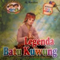 """Buku Seri Cerita Rakyat, """"Legenda Batu Kuwung"""""""