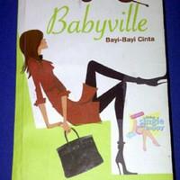 Babyville (Bayi-Bayi Cinta) - Jane Green