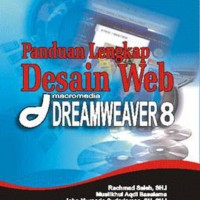 Panduan Lengkap Desain Web Macromedia DREAMWEAVER 8