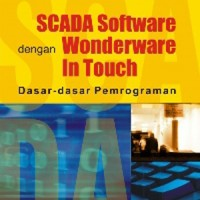 Scada Software dengan Wonderware In Touch; Dasar-Dasar Pemrograman