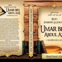 Kisah Pemimpin legendaris Umar bin abdul Aziz rahimahullah