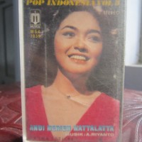 Pop Indonesia Vol.3 Andi Meriem Rattalatta Musik A.Riyanto