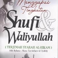 Buku Menggapai Tingkatan Shufi & Waliyullah