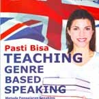 Pasti Bisa - Teaching Genre Based Speaking