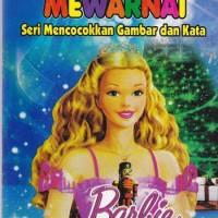 Mewarnai Barbie : Seri Mencocokkan Gambar dan Kata