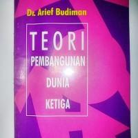 Teori Pembangunan Dunia Ketiga, Dr. Arief Budiman