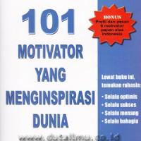 101 Motivator yang Menginspirasi Dunia - L Press