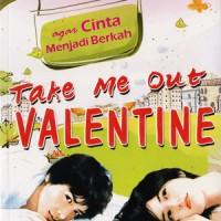 Take Me Out Valentine - Mumtaz Media