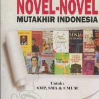 Ringkasan Novel-Novel Mutakhir Indonesia - Triana Media