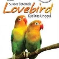 Sukses Beternak Lovebird Kualitas Unggul(FC) -Penerbit Andi