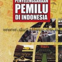 Restorasi Penyelenggaraan Pemilu di Indonesia - Fajar media press