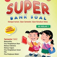 Super Bank Soal SD Kelas 1 - Kesuma Smart Media