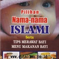 Pilihan Nama - Nama Islami Serta Tips Merawat Bayi - Pasla Media