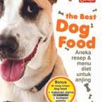 The Best Dog Food: Aneka Resep Dan Menu Diet Untuk Anjing
