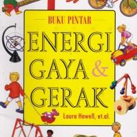 Buku Pintar Energi Gaya dan Gerak - Image