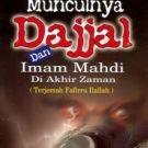Munculnya Dajjal dan Imam Mahdi di Akhir Zaman, Terjemah Kitab Fafirru Ilallah - Ampel Mulia