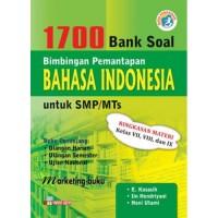 1700 Bank Soal Bintap Bahasa Indonesia SMP/MTs Pengayaan Kurikulum 2013