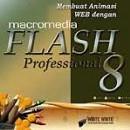 Membuat Animasi Web Dengan Macromedia Flash Professional 8