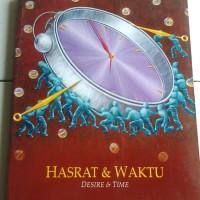 HASRAR  & WAKTU / desire & time