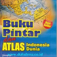 Buku Pintar Dan Atlas Indonesia Dunia - Dua Media
