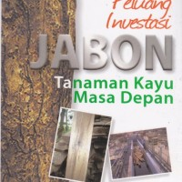Peluang Investasi: Jabon, Tanaman Kayu Masa Depan