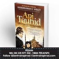 Api Tauhid - Habiburrahman El Shirazy