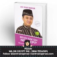 Boleh Gak Sing Ngarep? by Yusuf Mansur (HC)