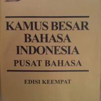 Kamus Besar Bahasa Indonesia Edisi Ke Empat 4