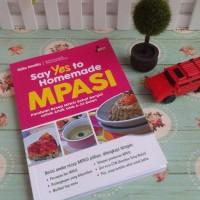 Buku: Say YES to Homemade MPASI (Penerbit Stiletto Book)