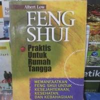 Feng Shui - Praktis Untuk Rumah Tangga-Albert Low