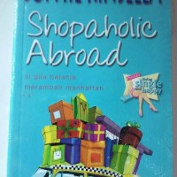 Sophie Kinsella Shopaholic Abroad Si Gila Belanja Merambah Manhattan
