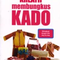 Cara Kreatif Membungkus Kado