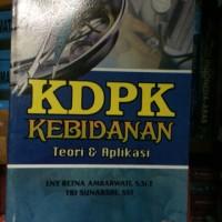 """KDPK """"kebidanan teori dan aplikasi"""""""