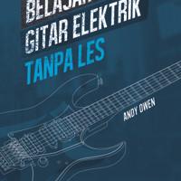 Buku Belajar Gitar Elektrik Tanpa Les